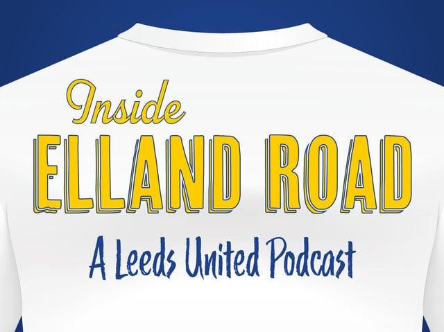 Leeds United Inside Elland Road podcast.